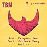 Lost Frequencies Feat. Janieck Devy Reality