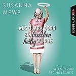 Als Clara Dorn ein bisschen heilig wurde   Susanna Mewe