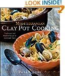 Mediterranean Clay Pot Cooking: Tradi...
