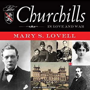 The Churchills: In Love and War | [Mary S. Lovell]