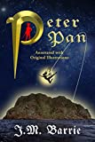 Peter Pan (Annotated with Original Illustrations)
