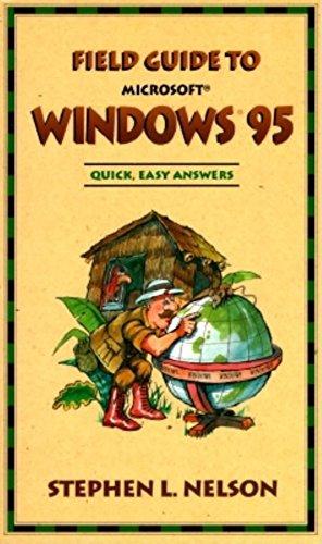 Field Guide to Windows 95 (Field Guide Series)