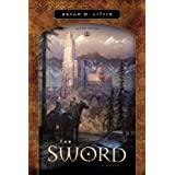 The Sword: A Novelby Bryan M. Litfin