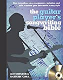 The Guitar Player's Songwriting Bible (Music Bibles)