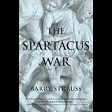 The Spartacus War Audiobook by Barry Strauss Narrated by Ray Grover