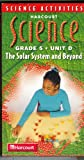Harcourt Science Grade 5 Unit D - The Solar System and Beyond