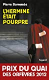 L'Hermine �tait pourpre : Prix du quai des Orf�vres 2012 (Policier)