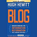 Blog: Understanding the Information Reformation That's Changing Your World | Hugh Hewitt