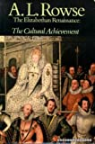 THE ELIZABETHAN RENAISSANCE - THE CULTURAL ACHIEVEMENT (0333137884) by ROWSE, A L