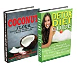 Coconut: Detox Diet: Gluten Free Recipes for Celiac Disease, Wheat Free & Paleo Free Detox Cleanse Diet to Lose Belly Fat & Increase Energy (paleo baking, ... detox cleanse, cleanse, cleansing diet)
