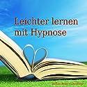 Leichter lernen mit Hypnose Hörbuch von Michael Bauer Gesprochen von: Michael Bauer