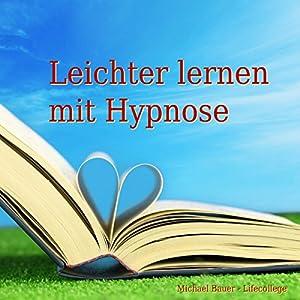 Leichter lernen mit Hypnose Hörbuch