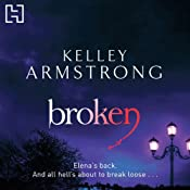 Broken: Women of the Otherworld, Book 6 | Kelley Armstrong