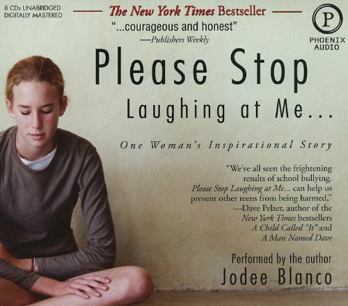 Please Stop Laughing at Me.: One Woman's Inspirational Story