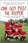 One Got Past the Keeper: The true sto...