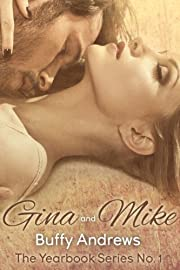 Gina & Mike (The Yearbook Series Book 1)