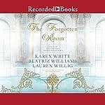 The Forgotten Room   Karen White,Beatriz Williams,Lauren Willig