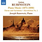 Rubinstein: Piano Music (1871-1890)