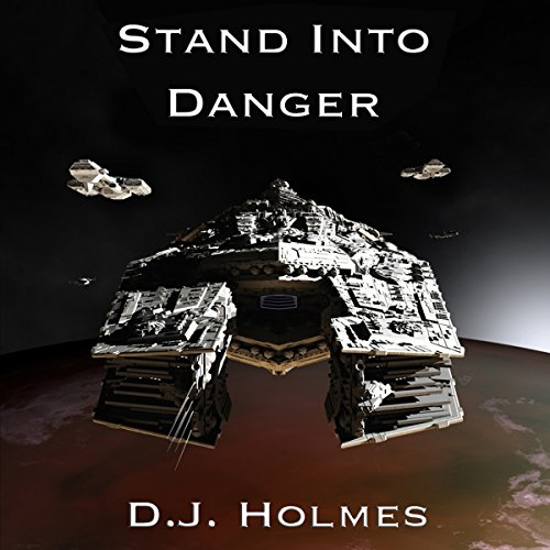 Stand into Danger: An Empire Rising Novella