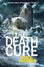 The Death Cure (Maze Runner Series #3) (The Maze Runner Series)