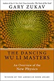 Image of Dancing Wu Li Masters: An Overview of the New Physics