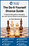 The Do-It-Yourself Divorce Guide (Divorce Easily)