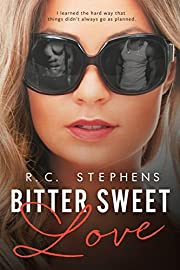 Bitter Sweet Love: A Twisted Novel (Twisted Series Book 1)