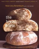The Bread Bible (0393057941) by Rose Levy Beranbaum