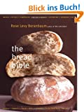 The Bread Bible the Bread Bible