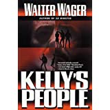 Kelly's People ~ Walter Wager