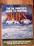 The Oil Painter's Guide to Painting Skies (0823032663) by Schaeffer, S.Allyn