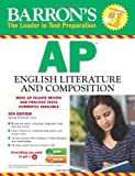 img - for Barron's AP English Literature and Composition, 5th Edition (Barron's Ap English Literture and Composition) book / textbook / text book