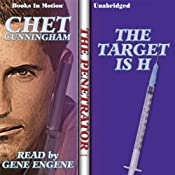 The Target Is H: Penetrator Series, Book 1 | [Chet Cunningham]