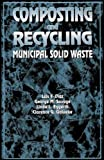 img - for Composting and Recycling Municipal Solid Waste book / textbook / text book