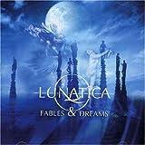 Fables & Dreams by Lunatica