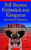 Fr�hst�ck mit K�ngurus: Australische Abenteuer - Bill Bryson