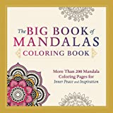 img - for The Big Book of Mandalas Coloring Book: More Than 200 Mandala Coloring Pages for Inner Peace and Inspiration book / textbook / text book