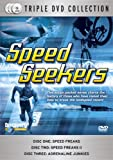Speed Seekers (3-Disc Box Set) [DVD]