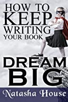 How to Keep Writing Your Book
