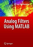 img - for Analog Filters using MATLAB by Lars Wanhammar (2009-06-23) book / textbook / text book