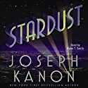 Stardust (       UNABRIDGED) by Joseph Kanon Narrated by T. Ryder Smith