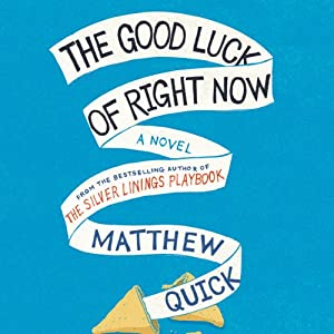 The Good Luck of Right Now Audiobook