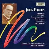 John Foulds : La Cabaret Overture - Pasquinade Symphonique
