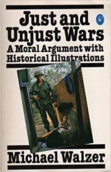just and unjust wars Just and unjust wars : a moral argument with historical illustrations item preview remove-circle  internet archive books.