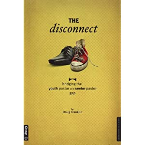 The Disconnect: Bridging the Youth Pastor and Senior Pastor Gap