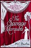 The Savage Marquess: Regency Royal 5