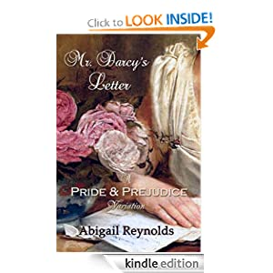 Free Kindle Book: Mr. Darcy's Letter (A Pride + Prejudice Variation), by Abigail Reynolds. Publisher: Intertidal Press (November 28, 2011)