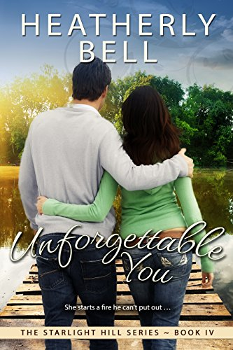 Unforgettable You (Starlight Hill Series Book 4)