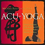 Acu-Yoga | Michael Reed Gach