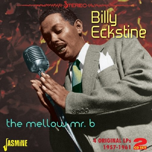 Billy Eckstine - The Mellow Mr. B - 4 Original Lps 1957-1961 [original Recordings Remastered] 2cd Set - Lyrics2You